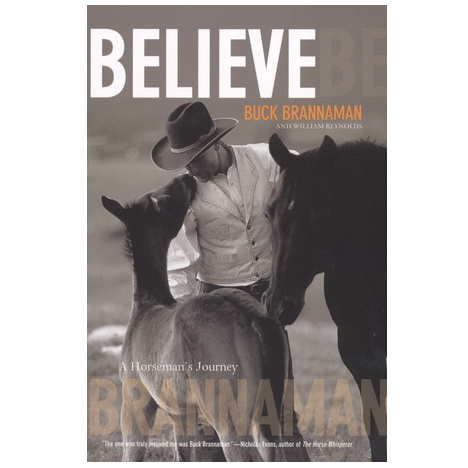 Believe - Buck Brannaman & William Reynolds