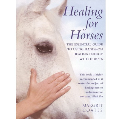 Healing for horses - Margrit Coates