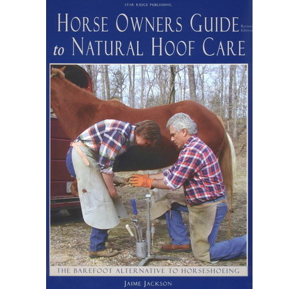Horse owners guide to natural hoof care - Jaime Jackson