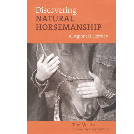Discovering natural horsemanship - Tom Moates