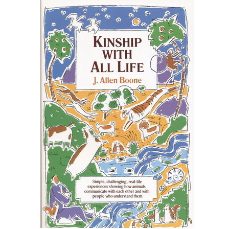 Kingship with all life - J. AllenBoone