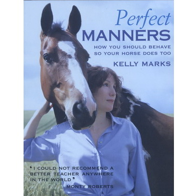 Perfect Manners - Kelly Marks